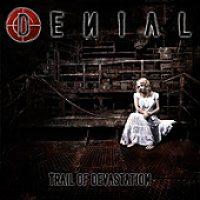 DENIAL: Trail Of Devastation [Eigenproduktion]
