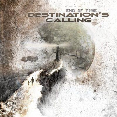 DESTINATION`S CALLING: End Of Time [Eigenproduktion]