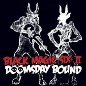 BLACK MAGIX SIX: Doomsday Bound