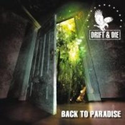 DRIFT & DIE: Back To Paradise