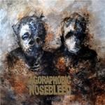 AGORAPHOBIC NOSEBLEED: Arc [EP]