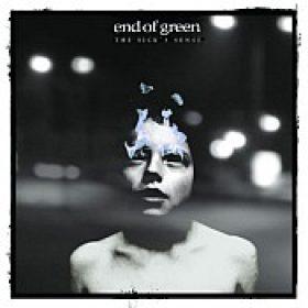 END OF GREEN: The Sick´s Sense