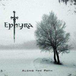 EPHYRA: Along The Path