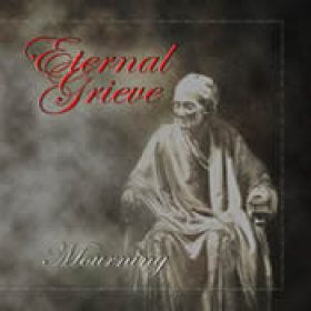 ETERNAL GRIEVE: Mourning [Eigenproduktion]