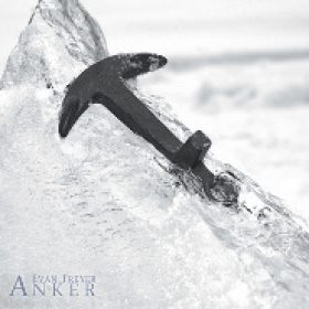 EVAN FREYER: Anker [Eigenproduktion]