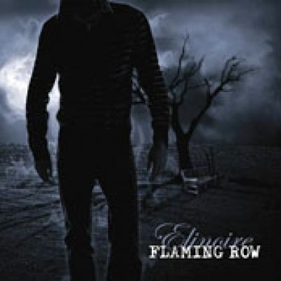 FLAMING ROW: Elinoire