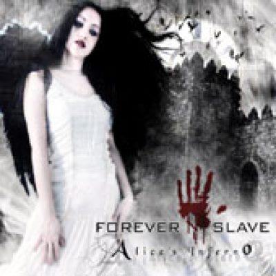 FOREVER SLAVE: Alice´s Inferno