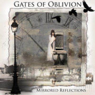 GATES OF OBLIVION: Mirrored Reflections [Eigenproduktion]