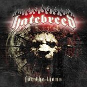 HATEBREED: For The Lions