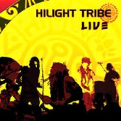 HILIGHT TRIBE: Live
