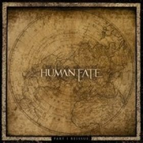 HUMAN FATE: Part 1 Reissue