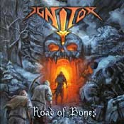 IGNITOR: Road Of Bones