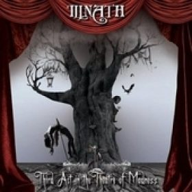 ILLNATH: Third Act in the Theatre of Madness