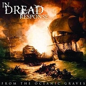 IN DREAD RESPONSE: From The Oceanic Graves