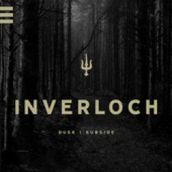 INVERLOCH: Dusk | Subside [EP]