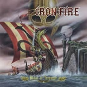 IRON FIRE: Blade Of Triumph