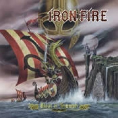IRON FIRE: Blade Of Triumph