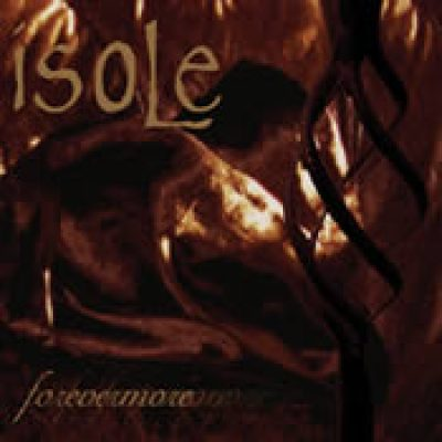 ISOLE: Forevermore