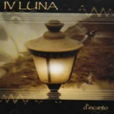 IV LUNA: D´incanto