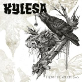 KYLESA: From The Vaults Vol. 1