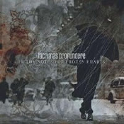 LACRIMAS PROFUNDERE: Filthy Notes For Frozen Hearts