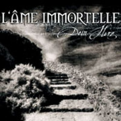 L´ÂME IMMORTELLE: Dein Herz [Single]