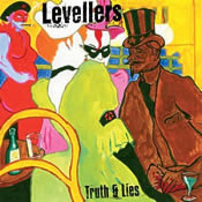 LEVELLERS: Truth & Lies