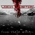 LOCH VOSTOK: From These Waters