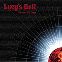 LUCY´S DOLL: Formula For Hate