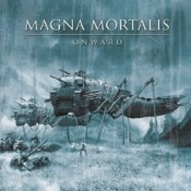 MAGNA MORTALIS: Onward [Eigenproduktion]