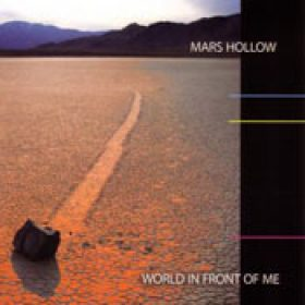 MARS HOLLOW: World In Front Of Me