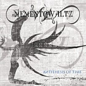 MEMENTO WALTZ: Antithesis Of Time [Eigenproduktion]