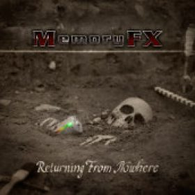 MEMORYFX: Returning From Nowhere