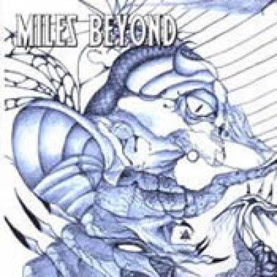 MILES BEYOND: Miles Beyond
