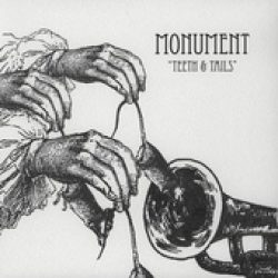 MONUMENT: Teeth & Tails [EP]