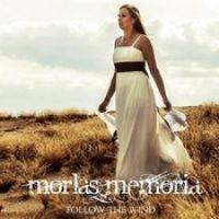 MORLAS MEMORIA: Follow The Wind [Eigenproduktion]