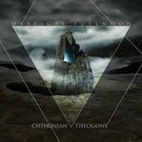 MYSTICAL FULLMOON: Chthonian Theogony
