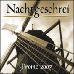 NACHTGESCHREI: Promo 2007 [Eigenproduktion]