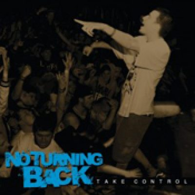 NO TURNING BACK: Take Control