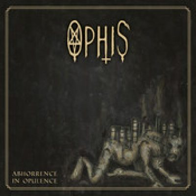 OPHIS: Abhorrence In Opulence