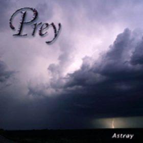 PREY: Astray [MCD] [Eigenproduktion]