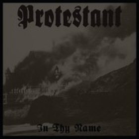 PROTESTANT: In Thy Name