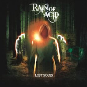 RAIN OF ACID: Lost Souls [Eigenproduktion]