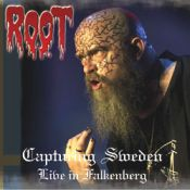 ROOT: Capturing Sweden – Live in Falkenberg
