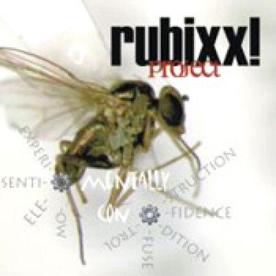 RUBIXX! PROJECT: Mentally Con [Eigenproduktion]
