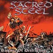 SACRED STEEL: Hammer of Destruction
