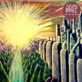 SEVEN IMPALE: City Of The Sun