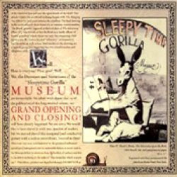 SLEEPYTIME GORILLA MUSEUM: Grand Opening And Closing [Re-Release]
