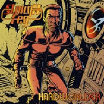 SLOUGH FEG: Hardworlder