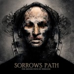 SORROWS PATH: The Rough Path Of Nihilism